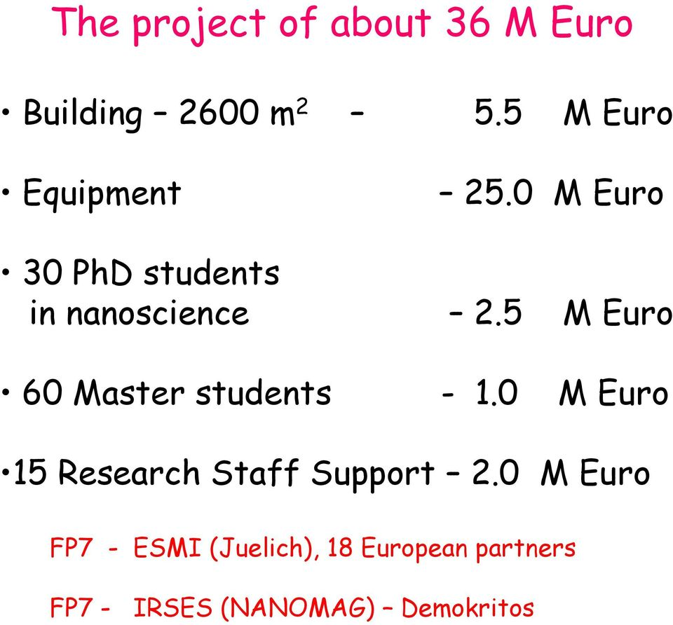5 M Euro 60 Master students - 1.