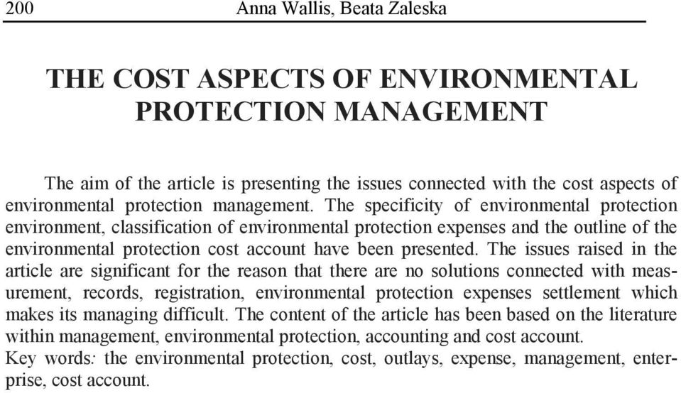 The specificity of environmental protection environment, classification of environmental protection expenses and the outline of the environmental protection cost account have been presented.