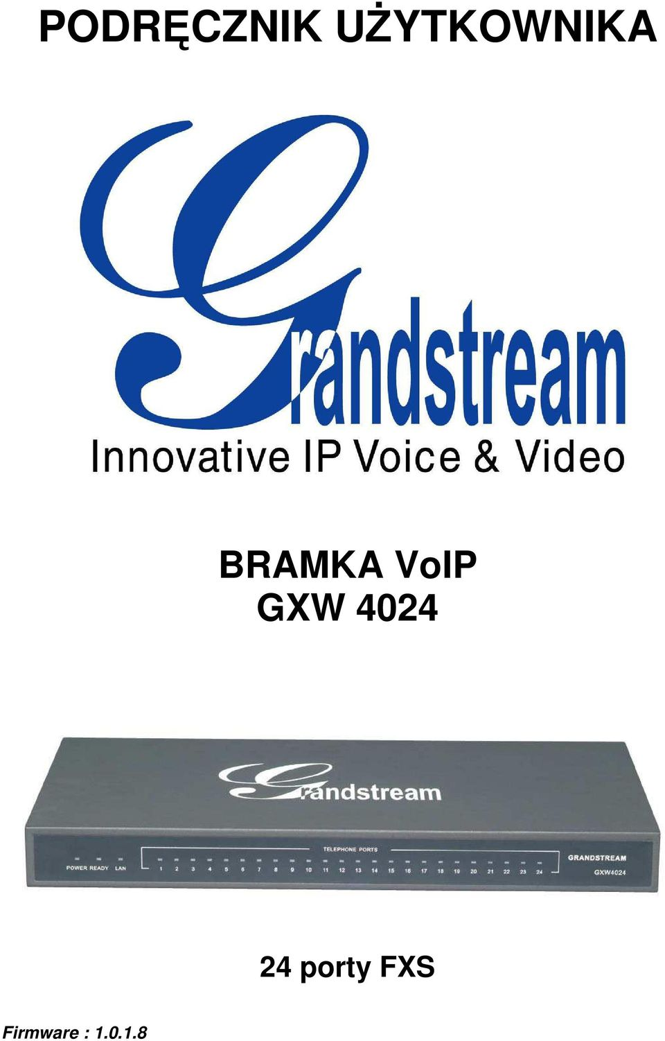VoIP GXW 4024 24