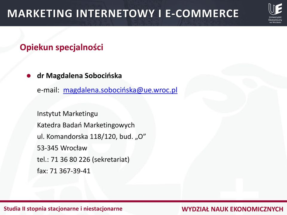 pl Instytut Marketingu Katedra Badań Marketingowych ul.