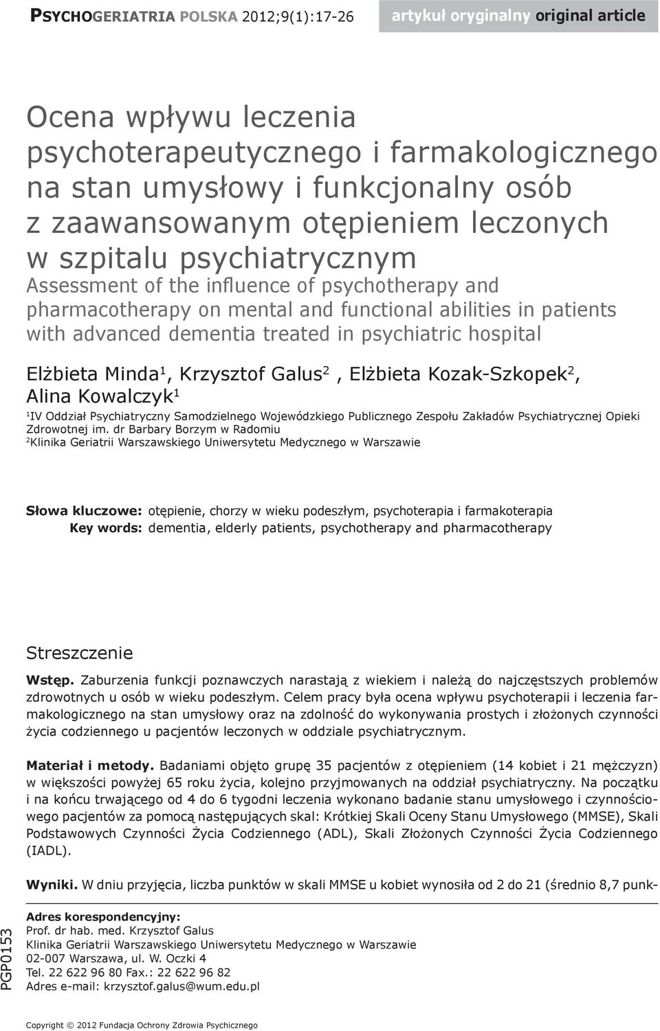 umysłowy i funkcjonalny osób leczonych w szpitalu psychiatrycznym Assessment of the influence of psychotherapy and pharmacotherapy on mental and functional abilities in patients with advanced