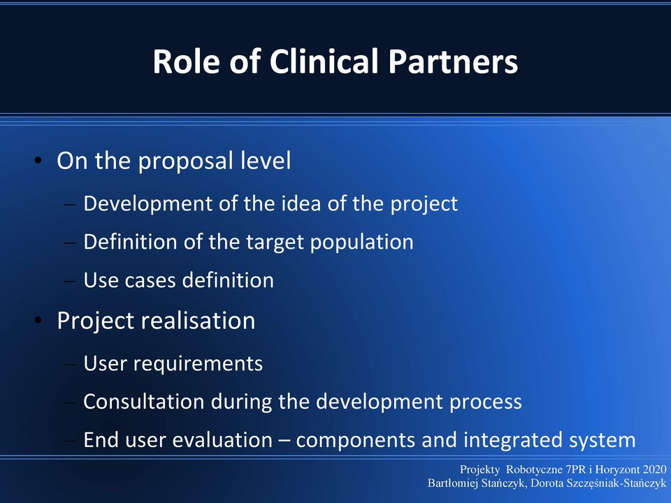 definition Project realisation User requirements Consultation during