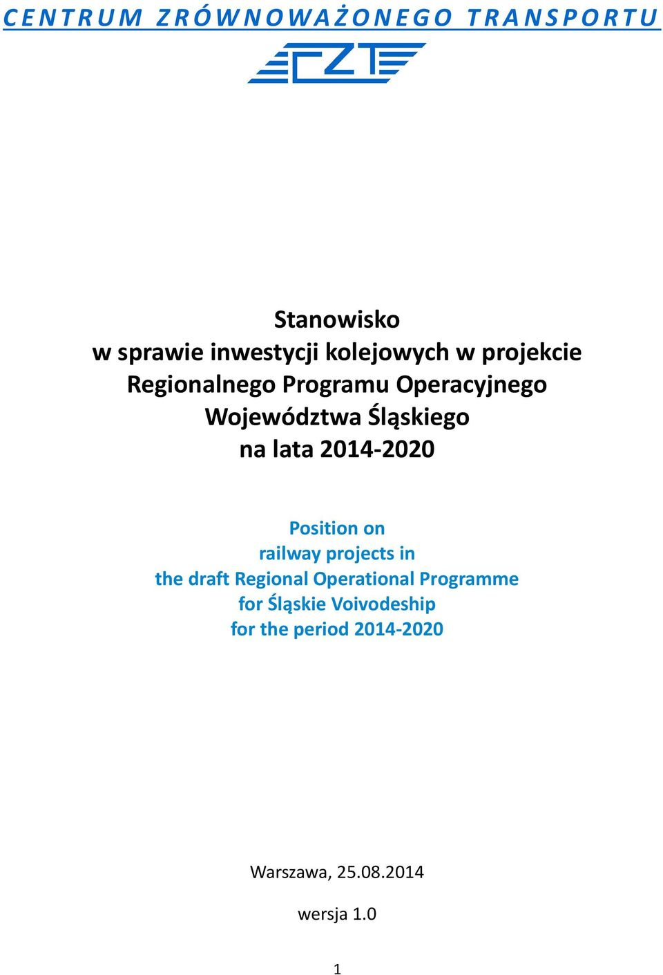 2014-2020 Position on railway projects in the draft Regional Operational