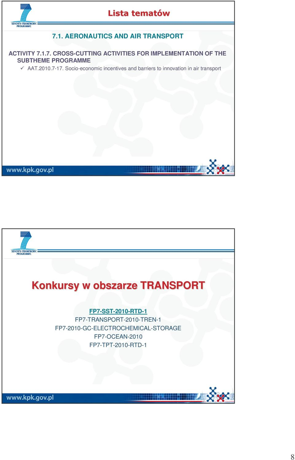 Socio-economic incentives and barriers to innovation in air transport Konkursy w obszarze