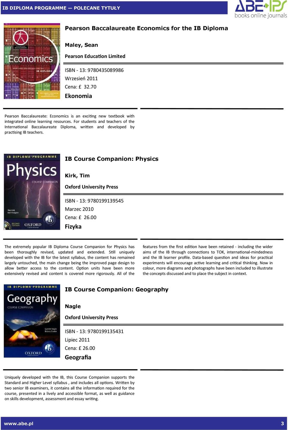 For students and teachers of the Interna#onal Baccalaureate Diploma, wrien and developed by prac#sing IB teachers. IB Course Companion: Physics Kirk, Tim ISBN - 13: 9780199139545 2010 Cena: 26.