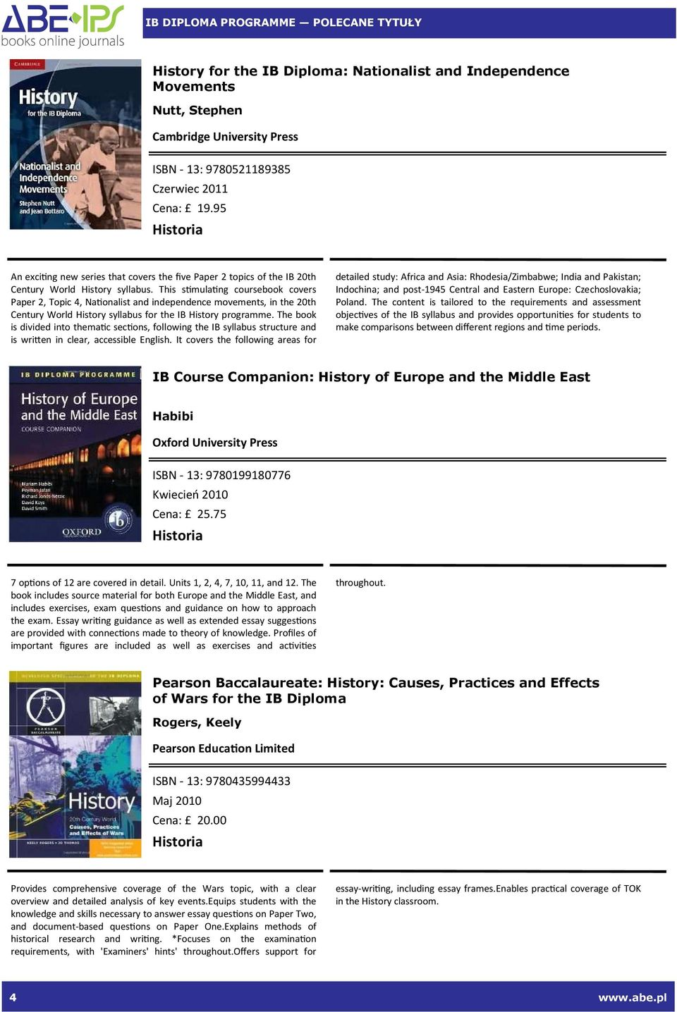 This s#mula#ng coursebook covers Paper 2, Topic 4, Na#onalist and independence movements, in the 20th Century World History syllabus for the IB History programme.