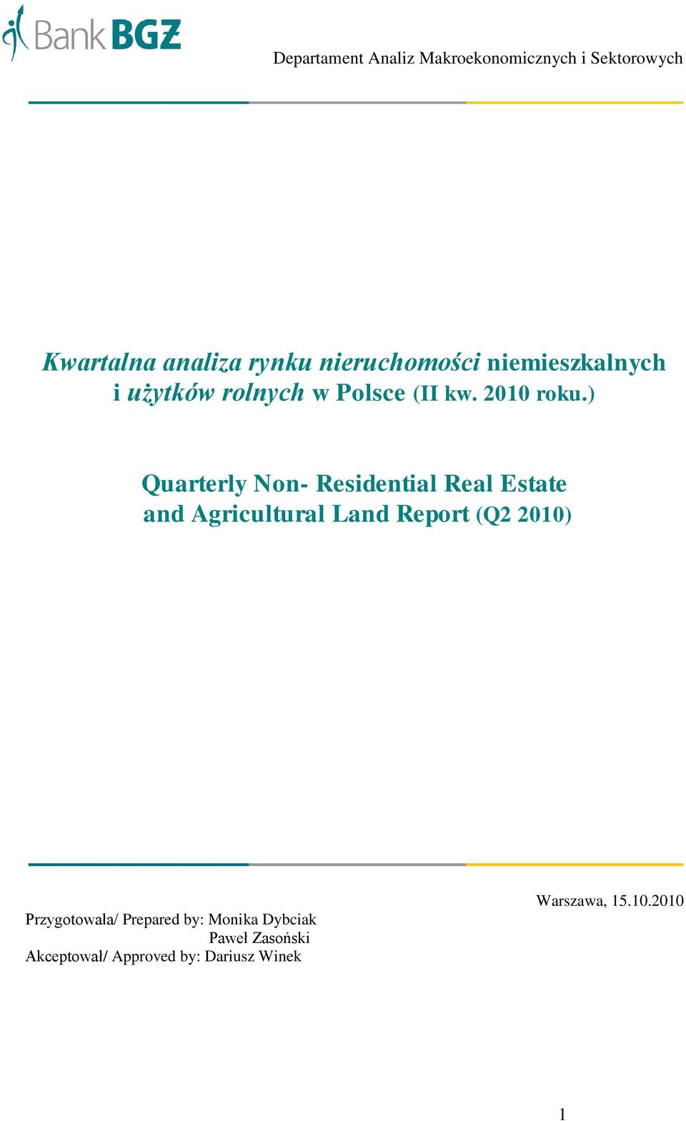 ) Quarterly Non- Residential Real Estate and Agricultural Land Report (Q2 2010)