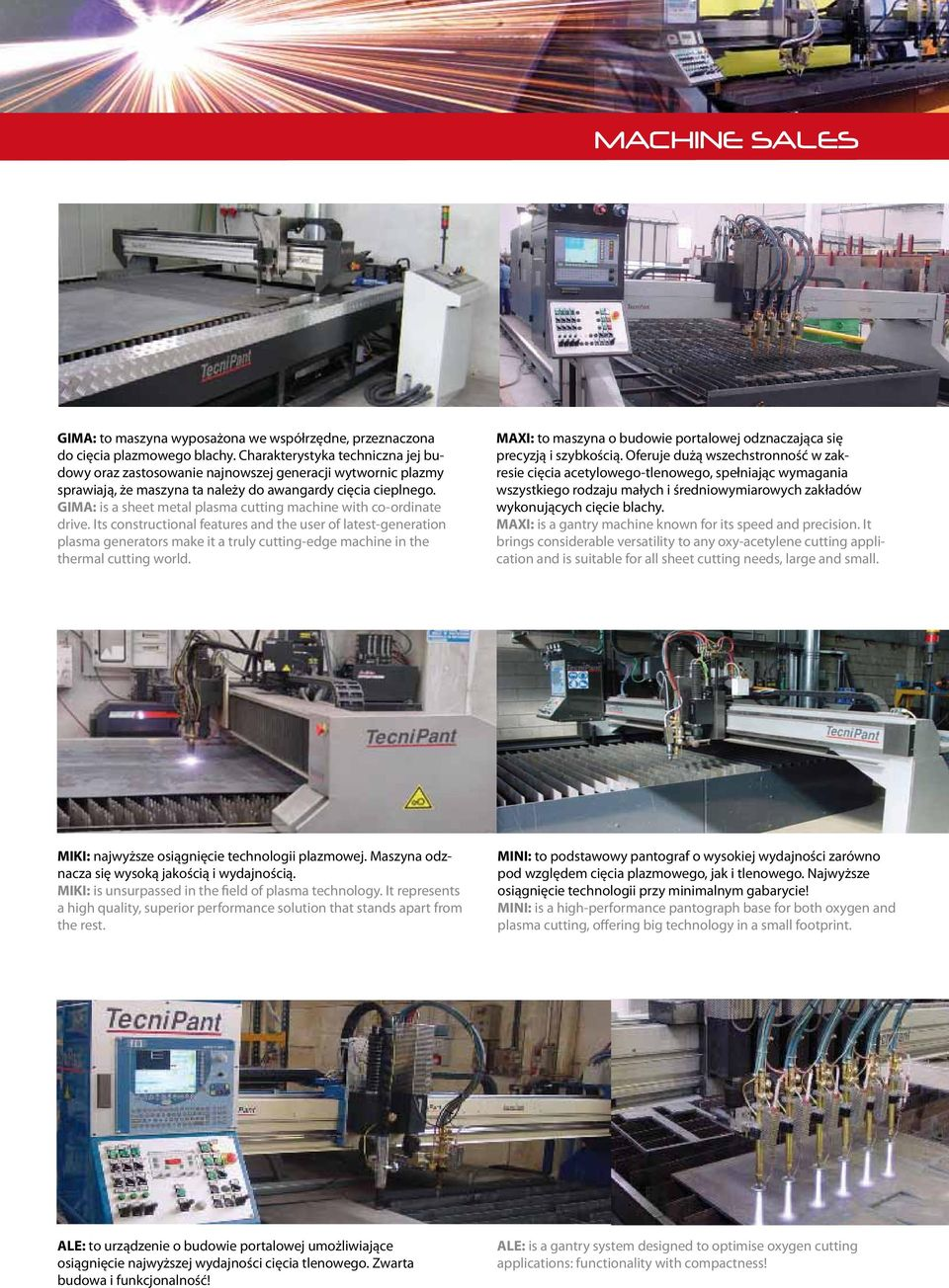 GIMA: is a sheet metal plasma cutting machine with co-ordinate drive.