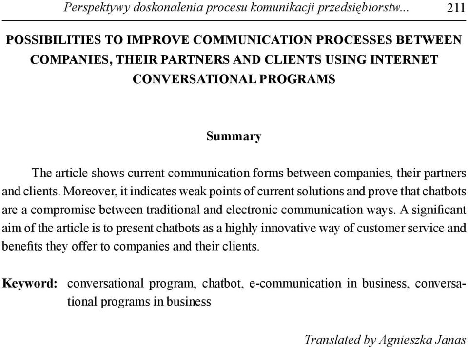 communication forms between companies, their partners and clients.