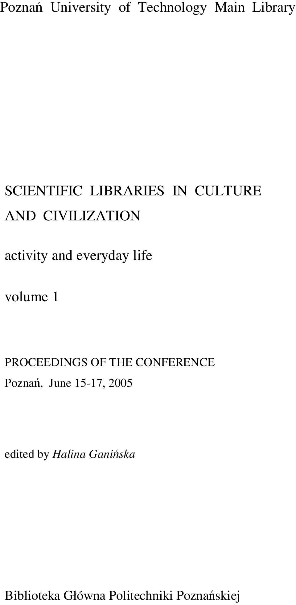 life volume 1 PROCEEDINGS OF THE CONFERENCE Pozna, June 15-17,
