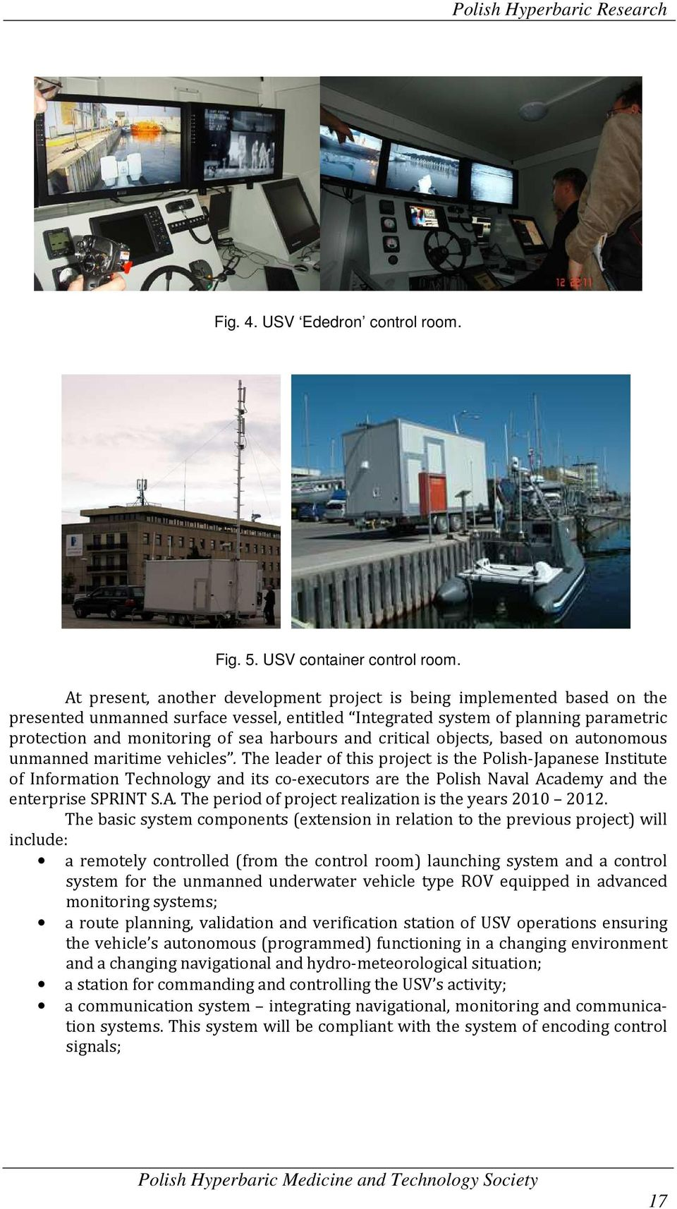 harbours and critical objects, based on autonomous unmanned maritime vehicles.