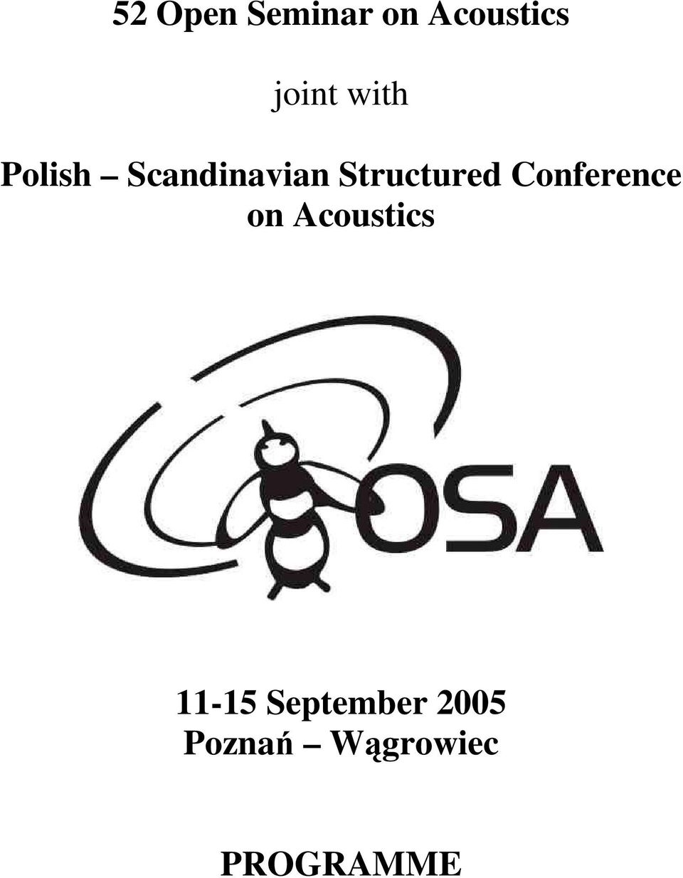 Structured Conference on Acoustics