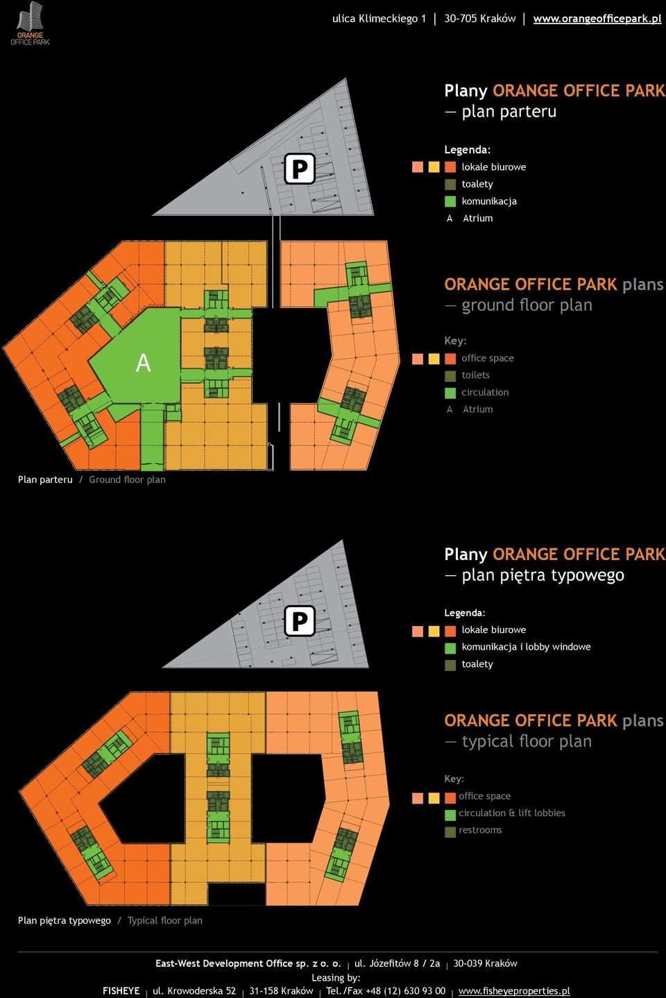 ORANGE OFFICE PARK plan piętra typowego P Legenda: lokale biurowe komunikacja i lobby windowe toalety ORANGE OFFICE