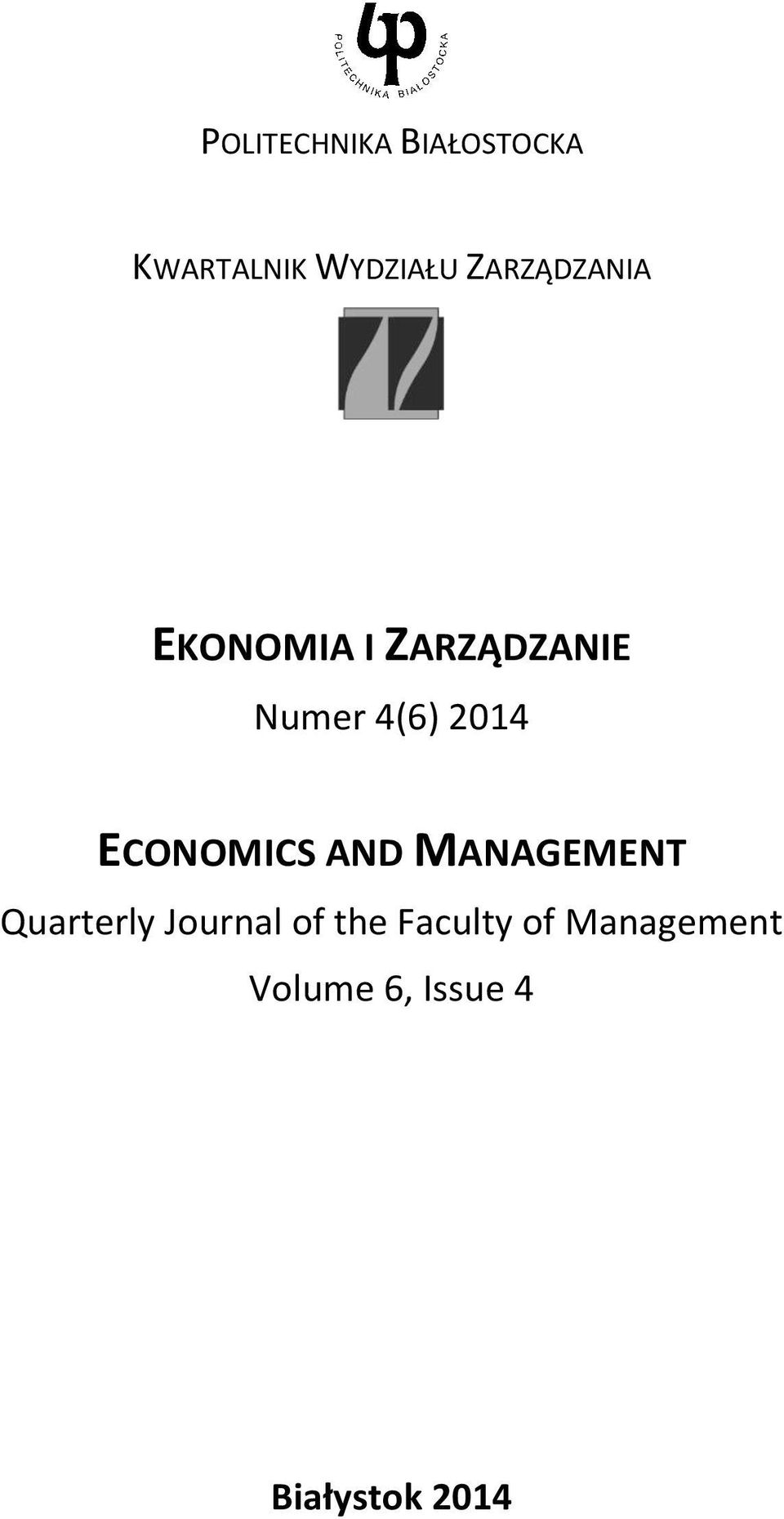 2014 ECONOMICS AND MANAGEMENT Quarterly Journal