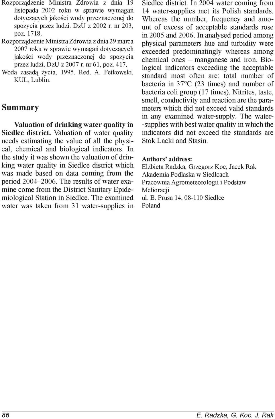 A. Fetkowski. KUL, Lublin. Summary Valuation of drinking water quality in Siedlce district.