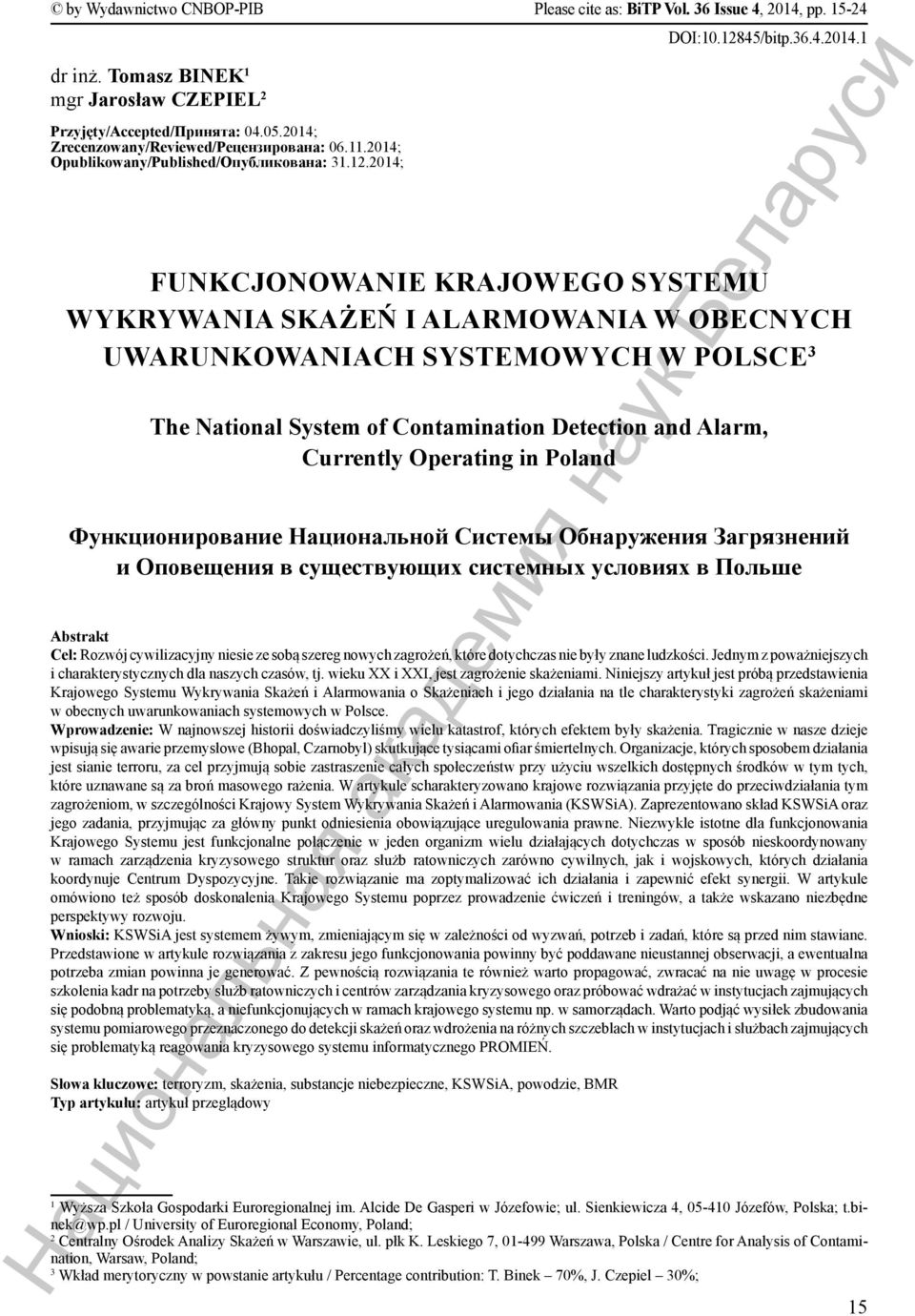 2014; FUNKCJONOWANIE KRAJOWEGO SYSTEMU WYKRYWANIA SKAŻEŃ I ALARMOWANIA W OBECNYCH UWARUNKOWANIACH SYSTEMOWYCH W POLSCE 3 The National System of Contamination Detection and Alarm, Currently Operating