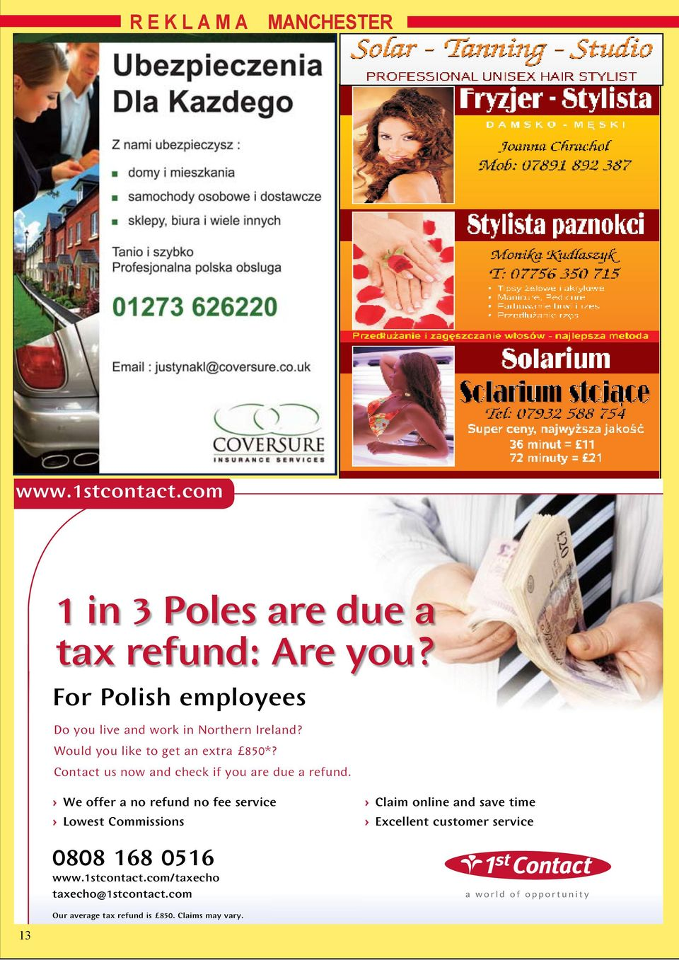 Contact us now and check if you are due a refund.