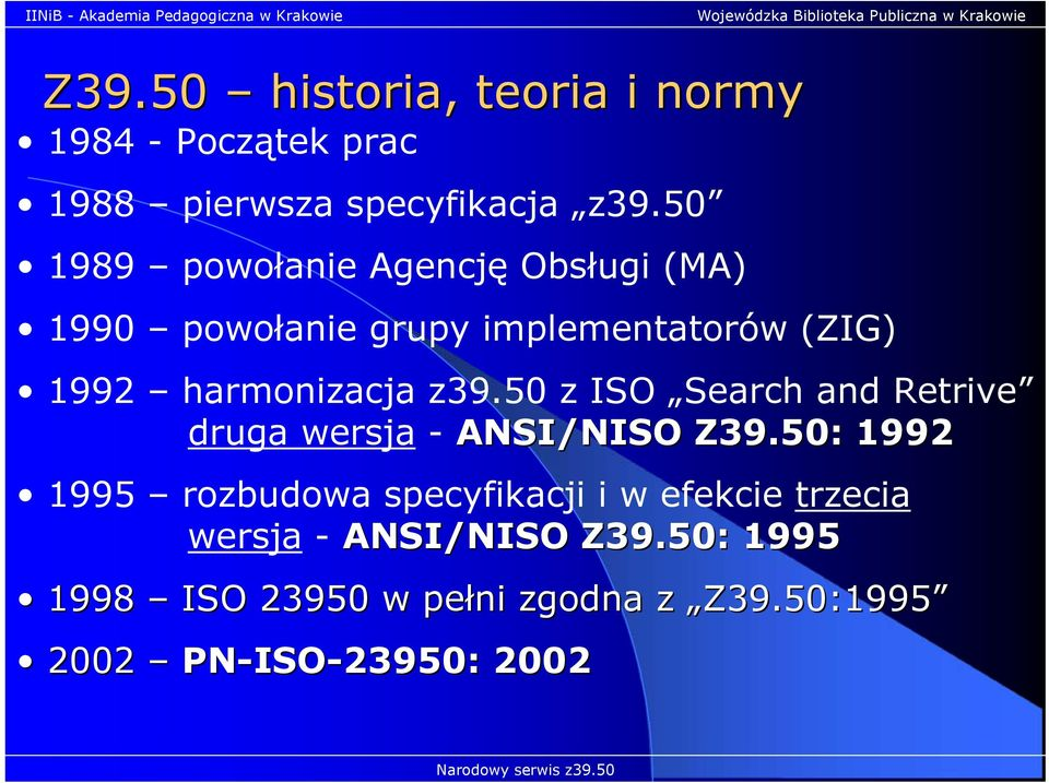z39.50 z ISO Search and Retrive druga wersja - ANSI/NISO Z39.