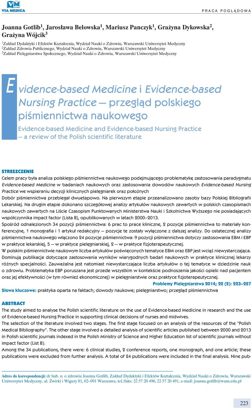 Uniwersytet Medyczny E vidence-based Medicine i Evidence-based Nursing Practice przegląd polskiego piśmiennictwa naukowego Evidence-based Medicine and Evidence-based Nursing Practice a review of the