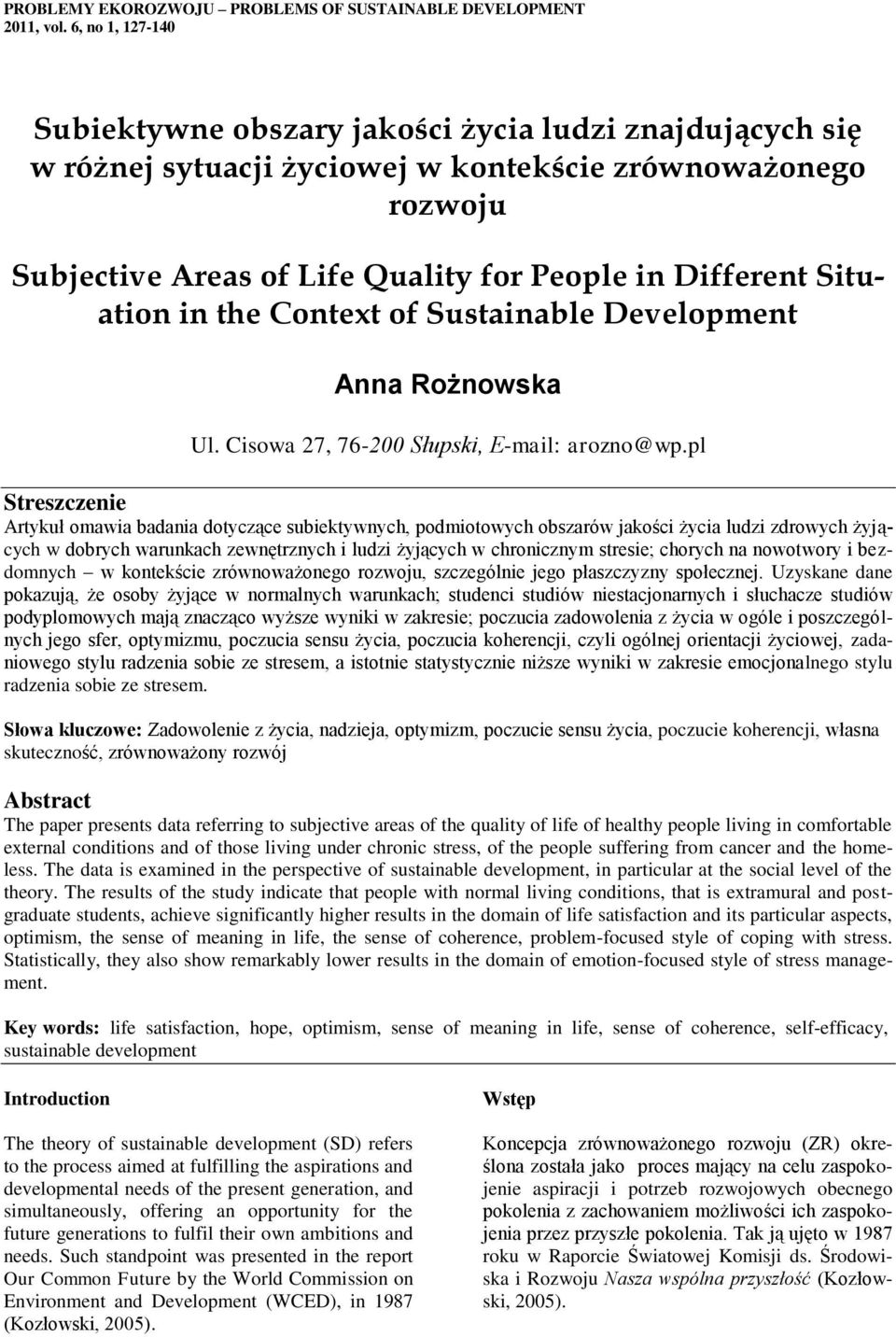 Situation in the Context of Sustainable Development Anna Rożnowska Ul. Cisowa 27, 76-200 Słupski, E-mail: arozno@wp.