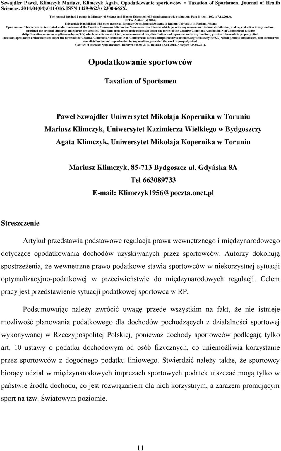The Author (s) 2014; This article is published with open access at Licensee Open Journal Systems of Radom University in Radom, Poland Open Access.