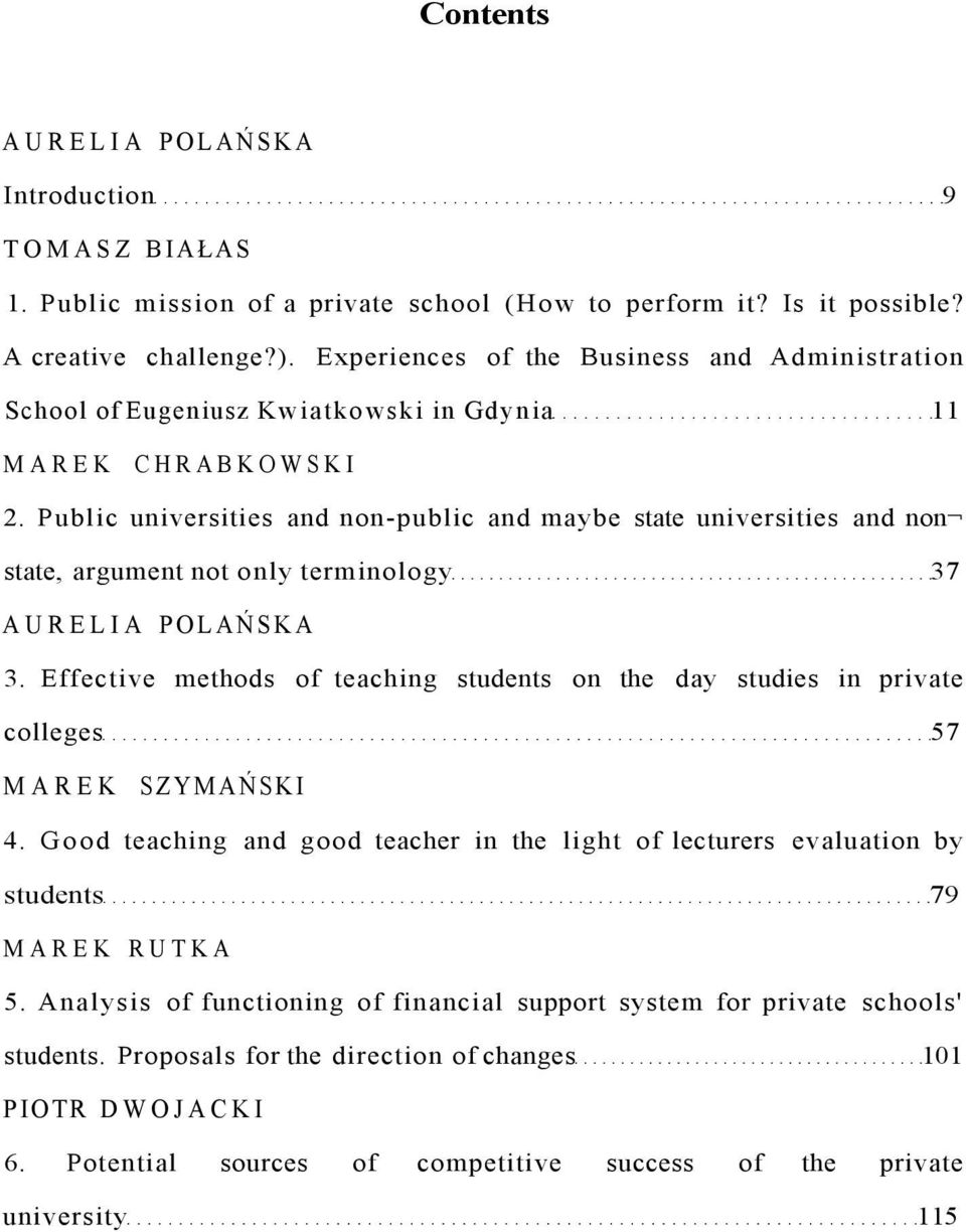 Public universities and non-public and maybe state universities and non state, argument not only terminology 37 AURELIA POLAŃSKA 3.