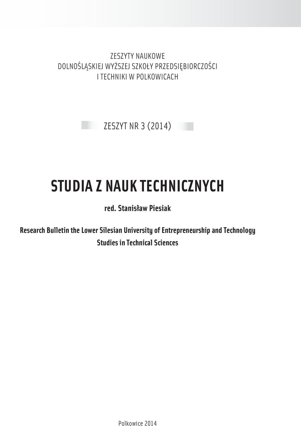 red. Stanisław Piesiak Research Bulletin the Lower Silesian University