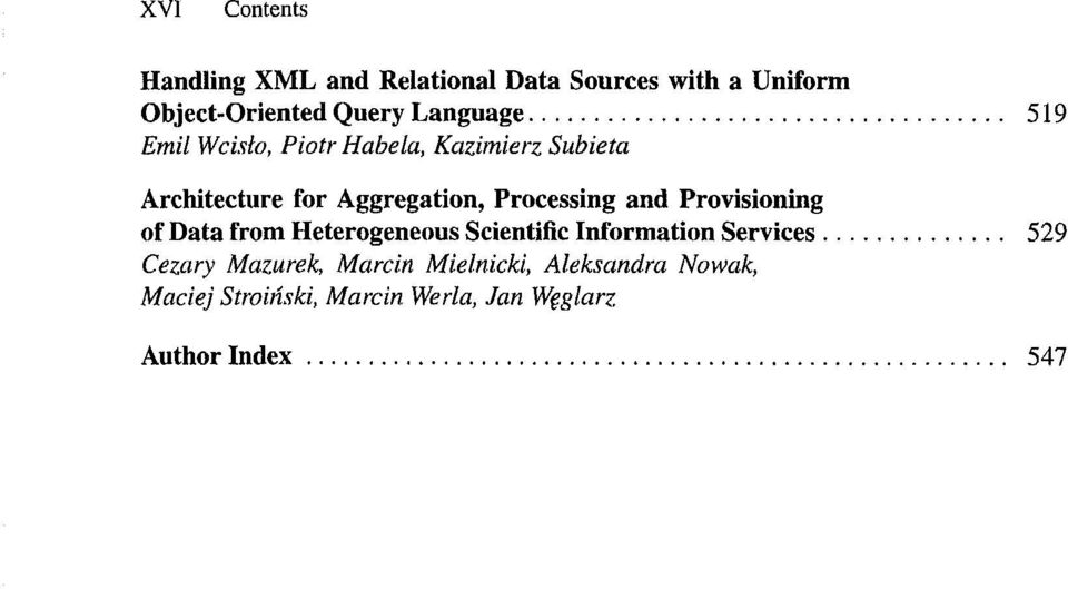 Processing and Provisioning of Data from Heterogeneous Scientific Information Services 529
