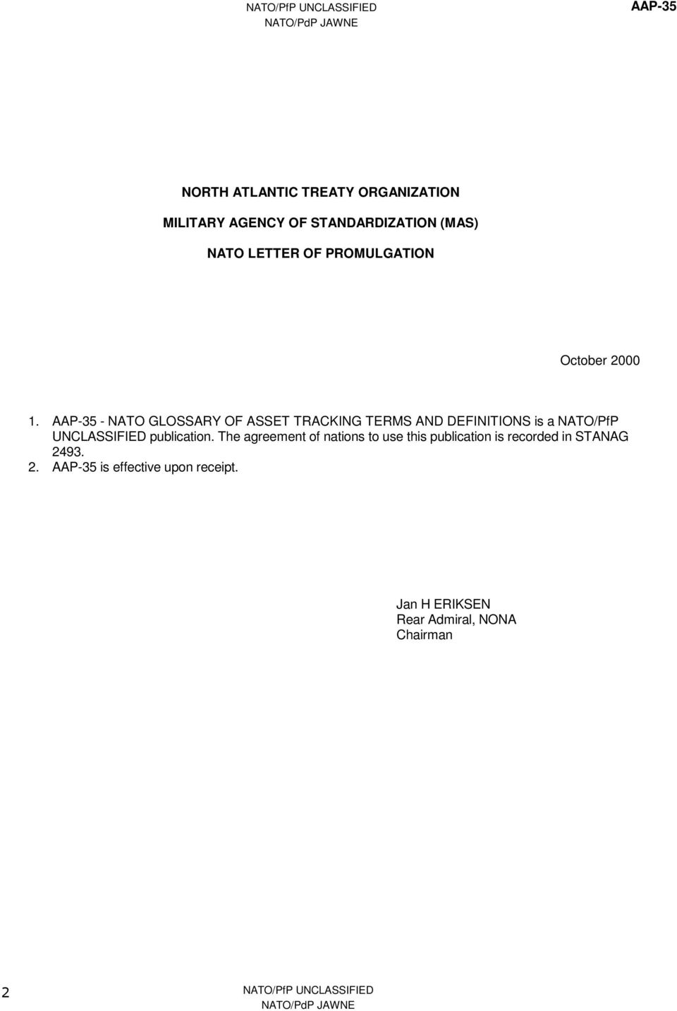 AAP-35 - NATO GLOSSARY OF ASSET TRACKING TERMS AND DEFINITIONS is a NATO/PfP UNCLASSIFIED