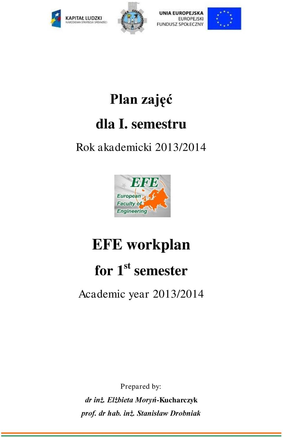 for 1 st semester Academic year 2013/2014