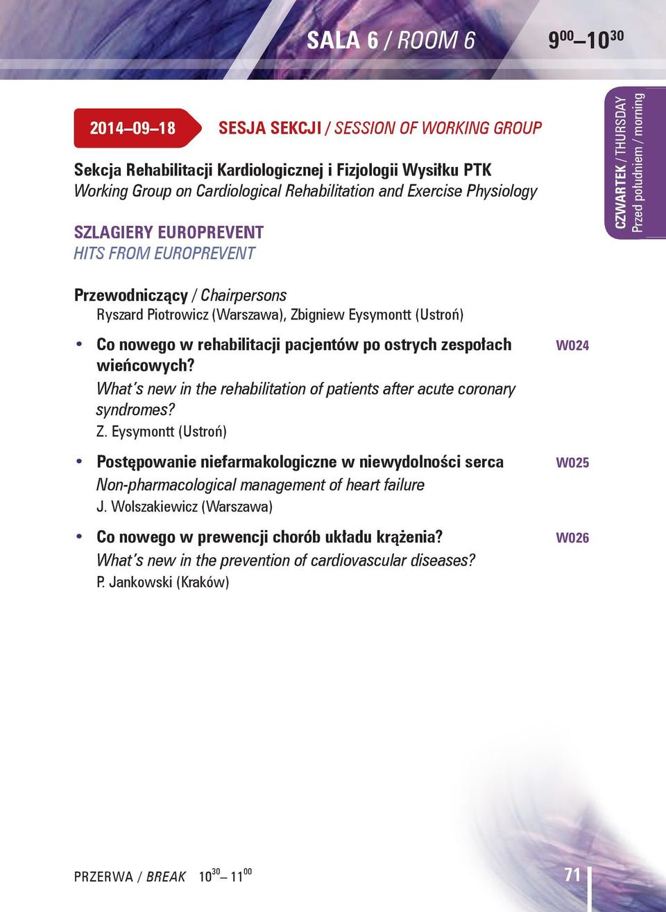 wieńcowych? What s new in the rehabilitation of patients after acute coronary syndromes? Z.