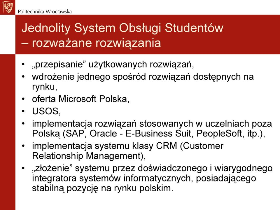(SAP, Oracle - E-Business Suit, PeopleSoft, itp.