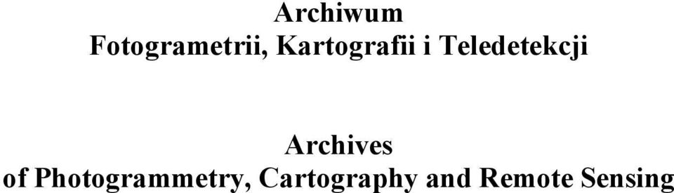 Archives of Photogrammetry,