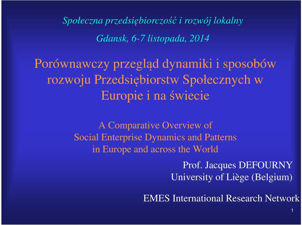 Comparative Overview of Social Enterprise Dynamics and Patterns in Europe and across the