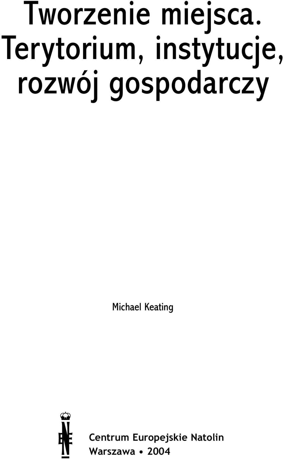 gospodarczy Michael Keating