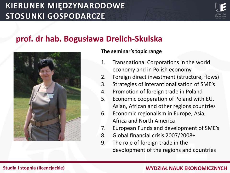 Economic cooperation of Poland with EU, Asian, African and other regions countries 6.