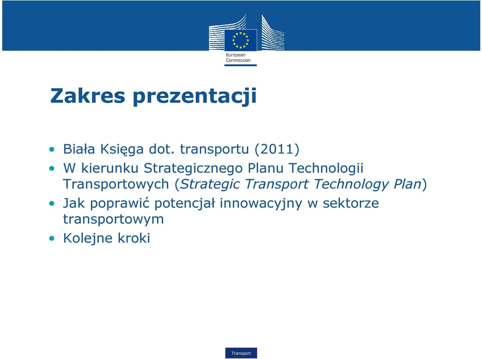 Technologii owych (Strategic Technology Plan) Jak