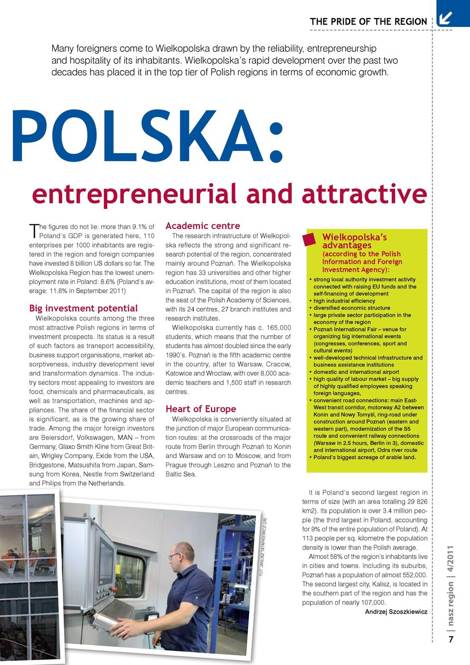 polska: entrepreneurial and attractive The figures do not lie: more than 9.