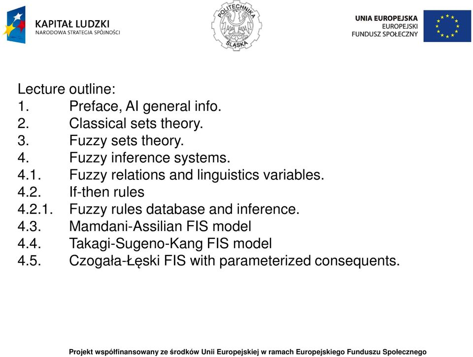 Fuzzy relations and linguistics variables. 4.2. If-then rules 4.2.1.