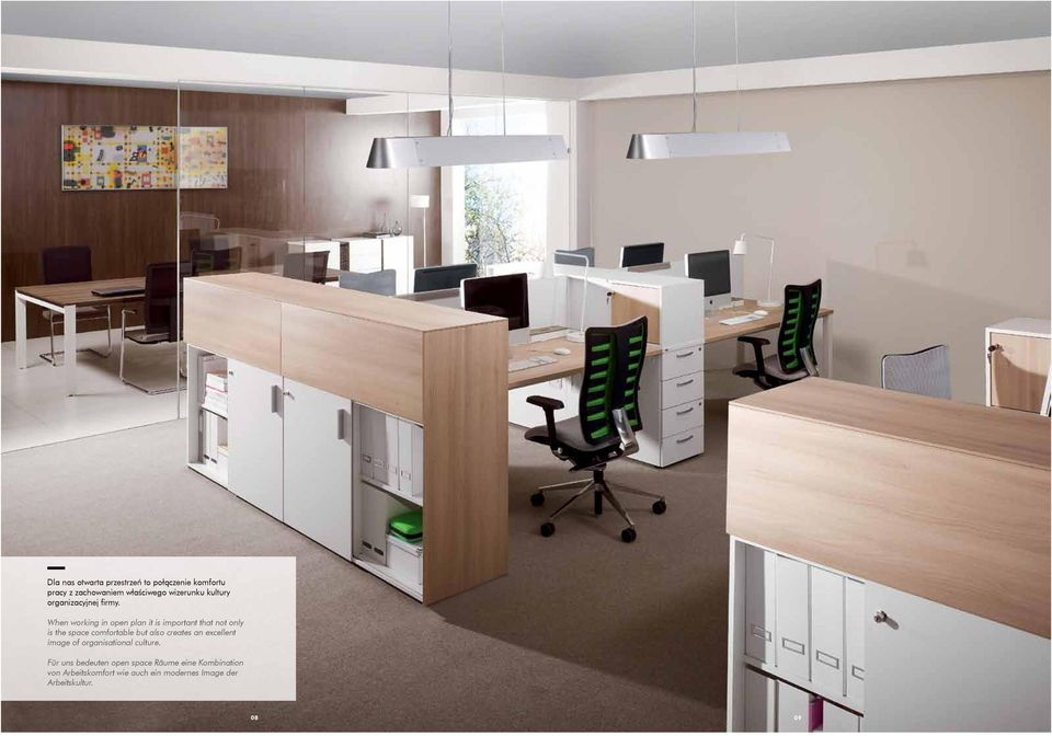 When working in open plan it is important that not only is the space comfortable but also