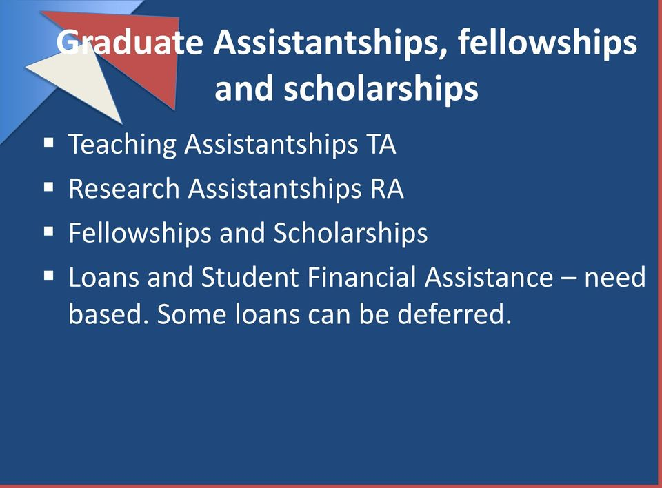 Fellowships and Scholarships Loans and Student