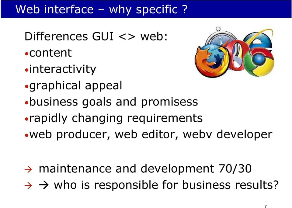 business goals and promisess rapidly changing requirements web
