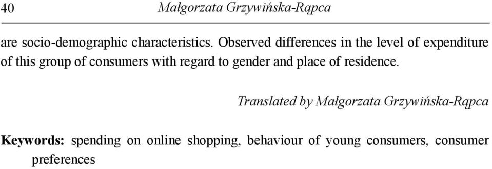 regard to gender and place of residence.