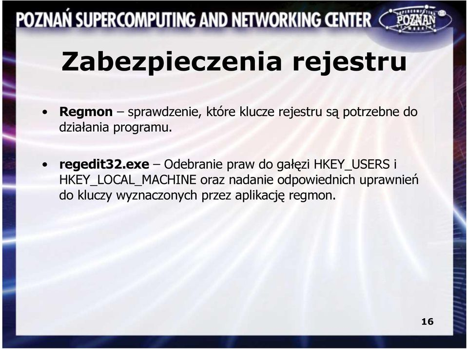 exe Odebranie praw do gałęzi HKEY_USERS i HKEY_LOCAL_MACHINE
