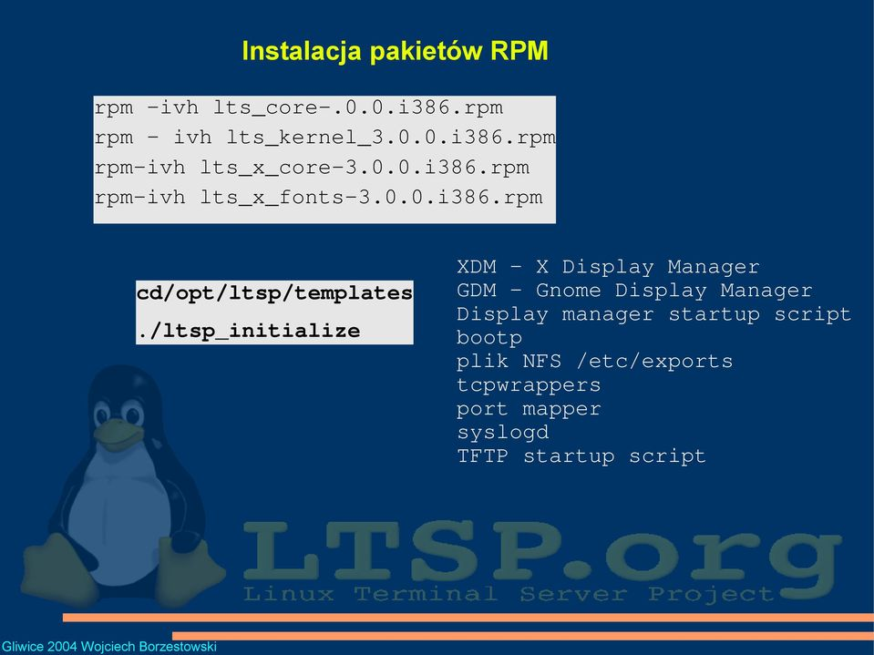 /ltsp_initialize XDM X Display Manager GDM Gnome Display Manager Display manager startup