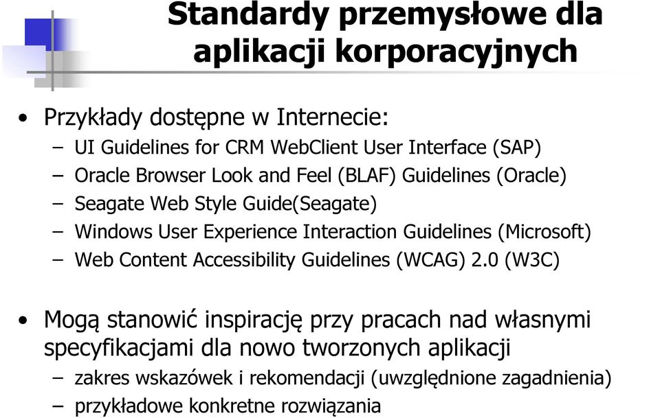 Guidelines (Microsoft) Web Content Accessibility Guidelines (WCAG) 2.