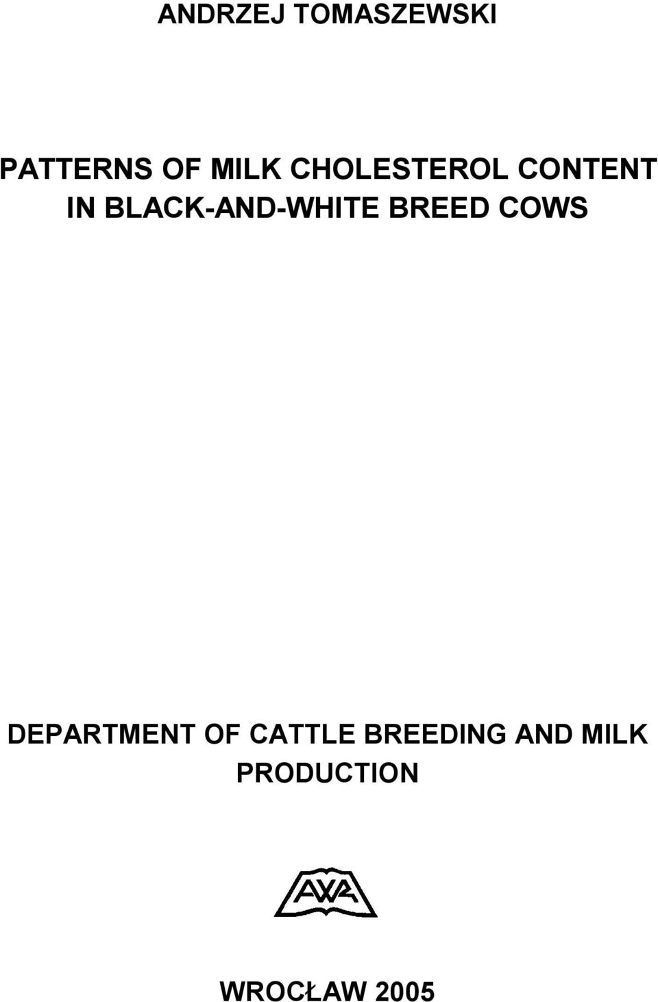 BLACK-AND-WHITE BREED COWS DEPARTMENT