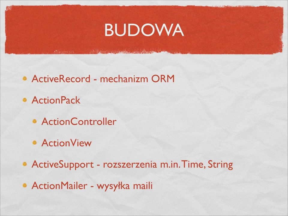 ActionView ActiveSupport -