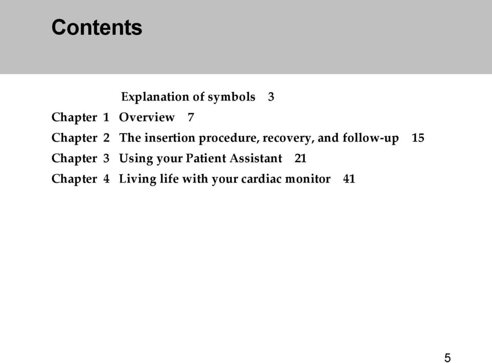 follow-up 15 Chapter 3 Using your Patient Assistant