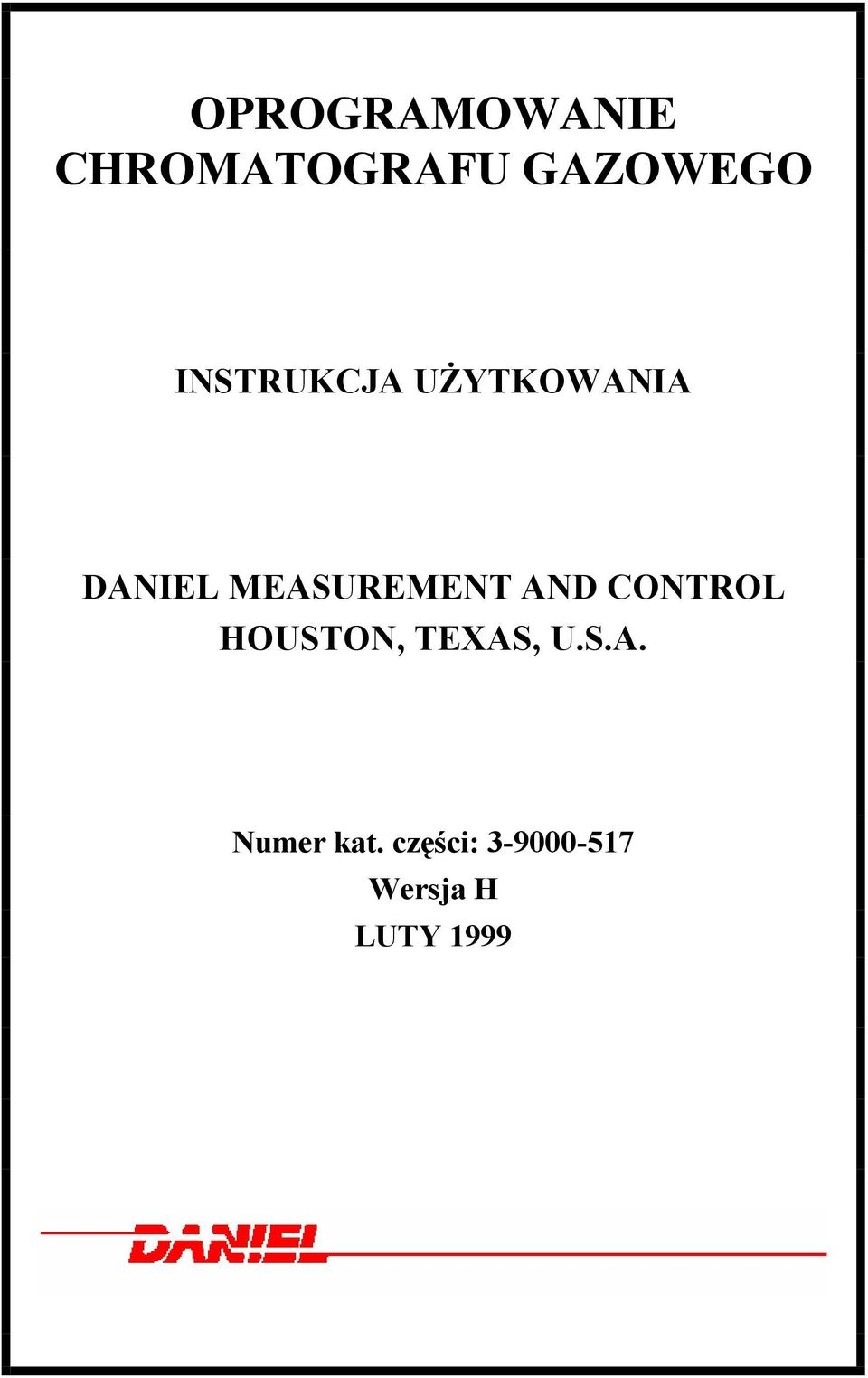 MEASUREMENT AND CONTROL HOUSTON, TEXAS,